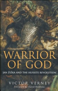 Review: Warrior of God. Jan Zizka and the Hussite Revolution 1
