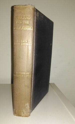 George T Stokes, Ireland and the Celtic Church