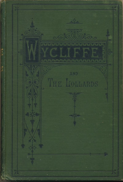 William Marshall [1807-1880], Wycliffe and the Lollards